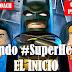 Siendo #Superheroe v0 El inicio #MartesCoach @SchmitzOscar @EPsicofisico