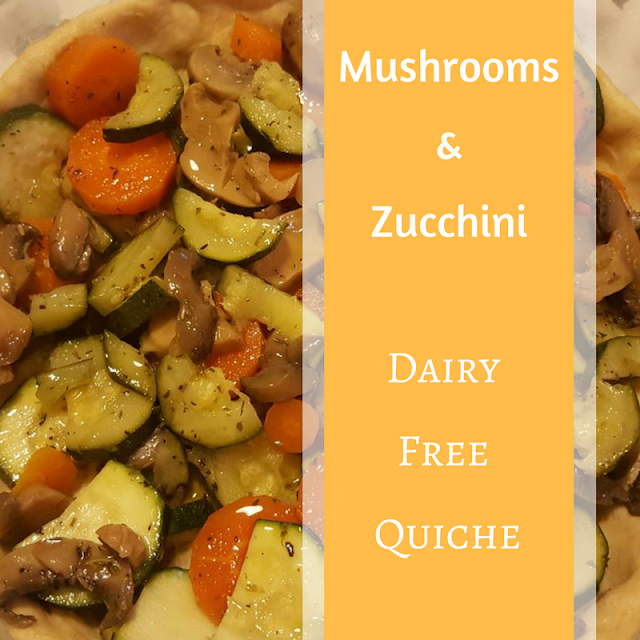 Mushrooms and zucchini dairy free quiche