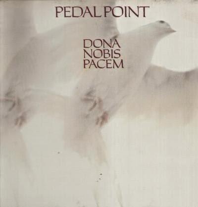 The Vinyl Frontier Pedal Point Dona Nobis Pacem 1981