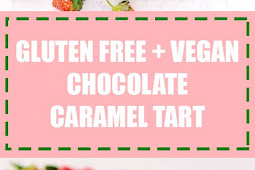 Gluten Free + Vegan Chocolate Caramel Tart