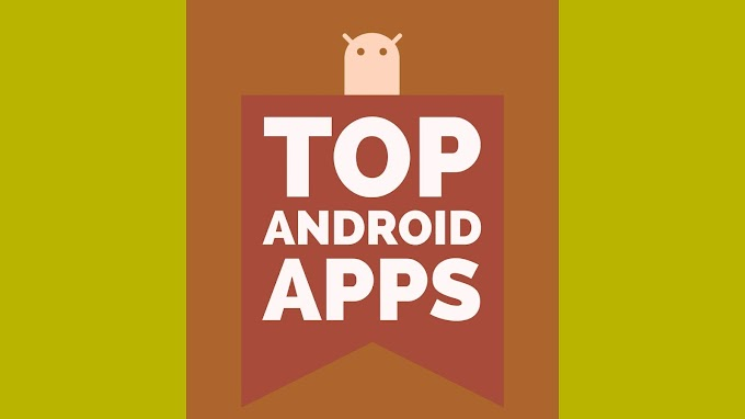 Top Android Apps. Best android apps 2019