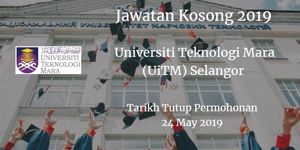Jawatan Kosong UiTM Selangor 24 May 2019