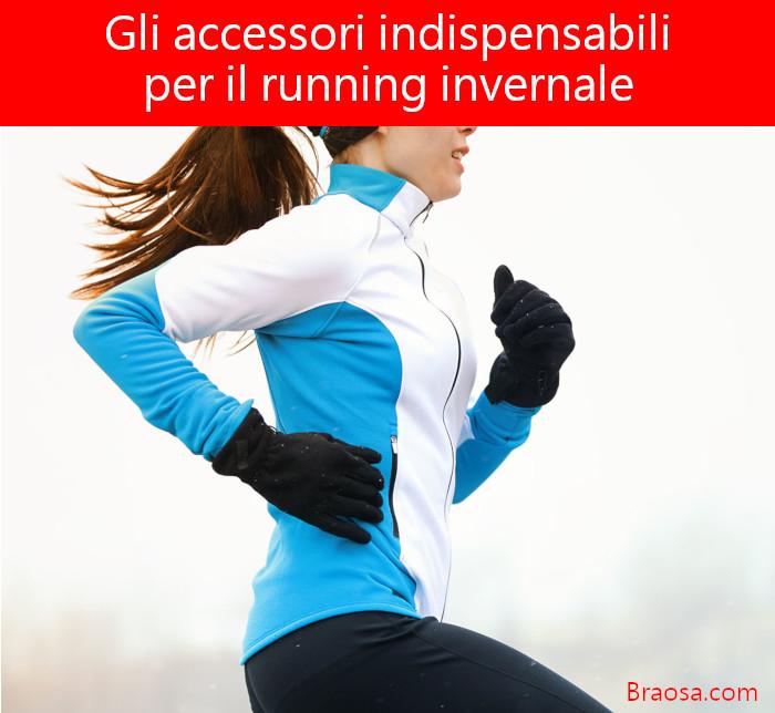 Gli accessori necessari per la corsa ed il running d'inverno