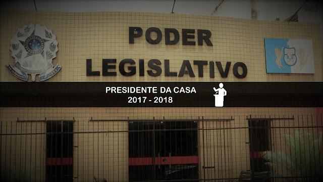PRESIDENTE DA CASA MANDATO 2017 - 2018