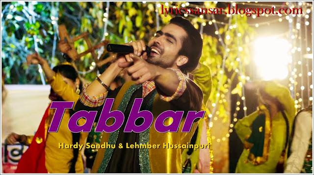 Tabbar Lyrics : Mahi NRI | Hardy Sandhu & Lehmber Hussainpuri