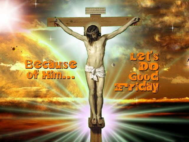 Good Friday Wishes Message Quotes Images Status