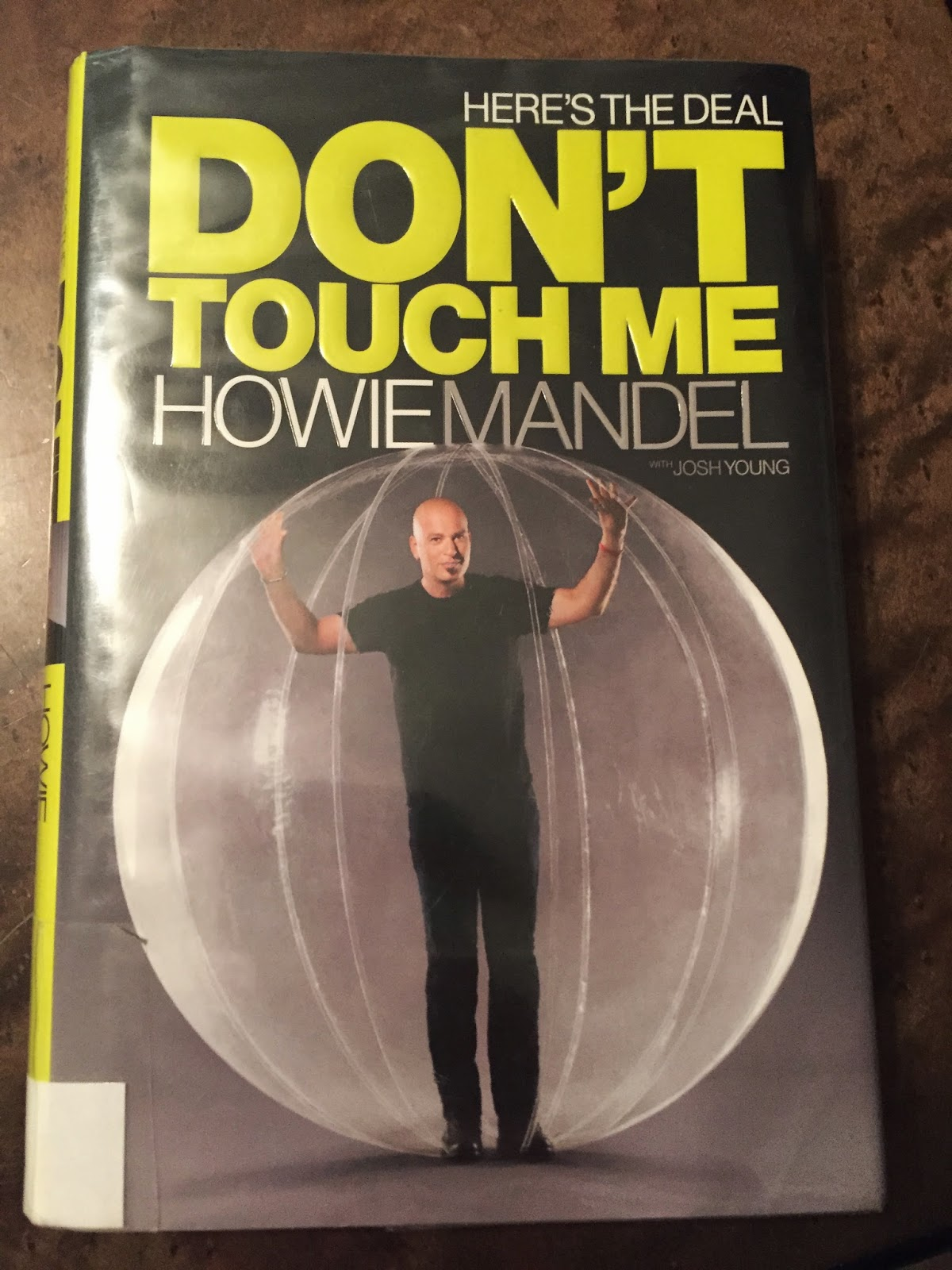 Here's the Deal: Don't Touch Me | Howie Mendel