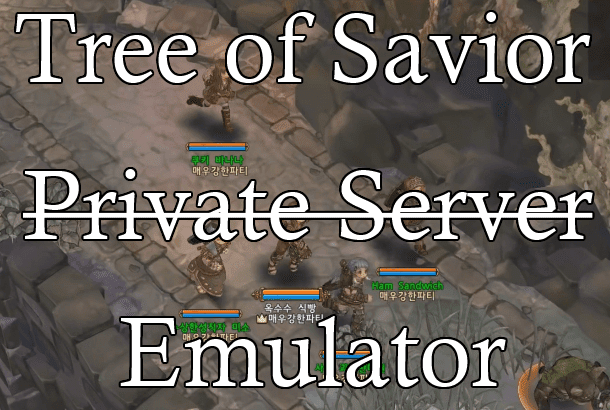 Tree of Savior Private Server Emulator
