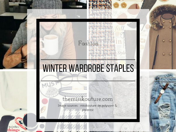 2016/2017 Winter Wardrobe Staples
