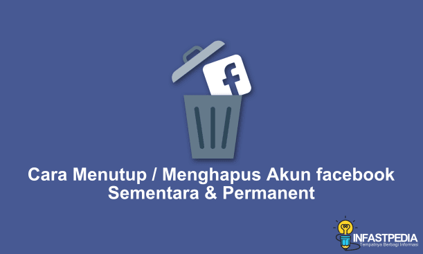 Cara Tutup Akun FB