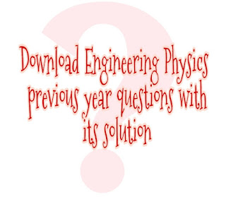 Engineering Physics previous year questions with its ...