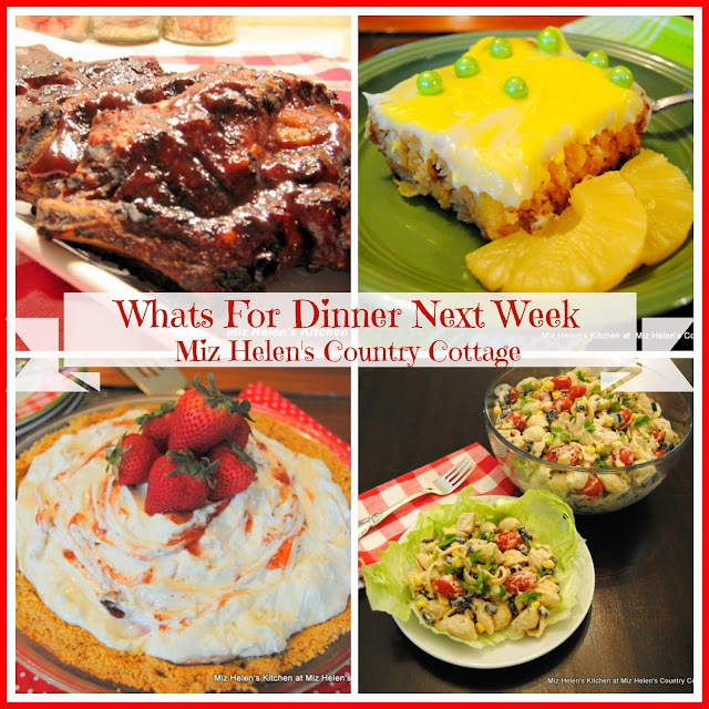 Whats For Dinner Next Week 6-3-18 at Miz Helen's Country Cottage