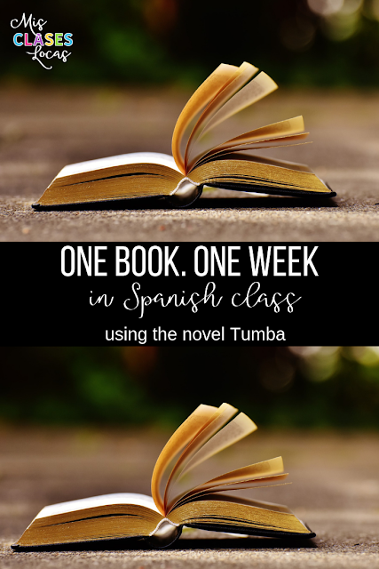 Reading a novel in one week in Spanish class - Tumba