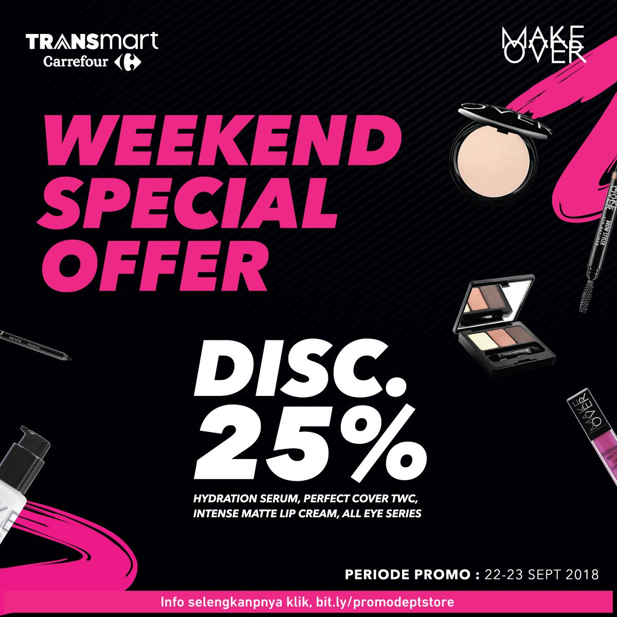 Carrefour - Promo Diskon 25% Make Over Special Weekend (s.d 23 Sept 2018)