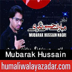 http://www.humaliwalayazadar.com/2016/09/mubarak-hussain-nagri-nohay-2017.html