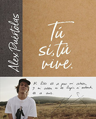 Libro - TÚ (SÍ, TÚ) VIVE. Alex Puértolas (Alfaguara - 23 Noviembre 2017) JUVENIL - YOUTUBER portada