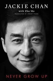 Never Grow Up by Jackie Chan ebook pdf download