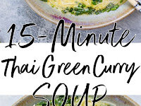 15 Minutes Thai Green Curry Soup Recipe