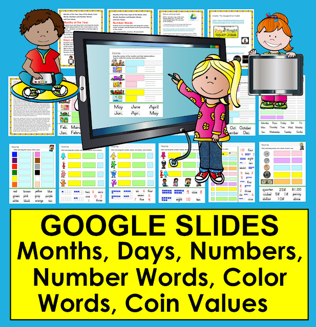 https://www.teacherspayteachers.com/Product/NEW-PRODUCT-DISCOUNT-Google-Slides-Months-Days-of-Week-Colors-Numbers-Coins-3169278