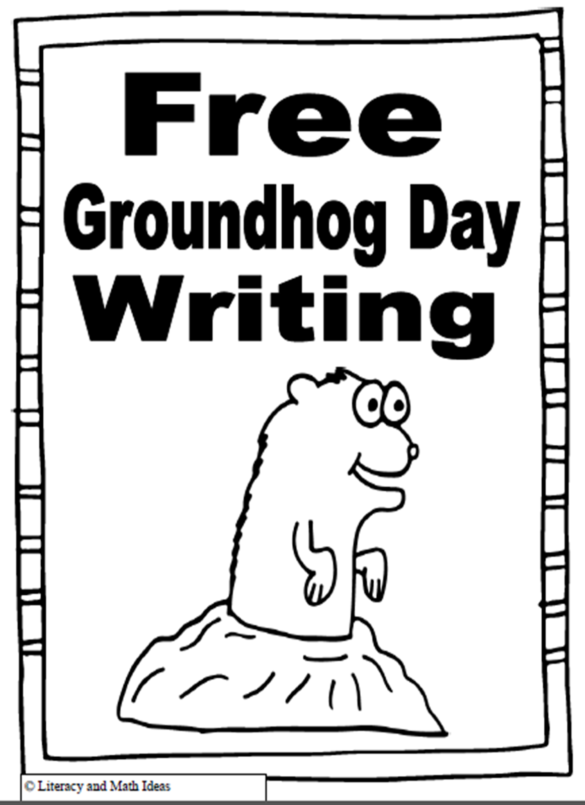 Literacy Amp Math Ideas Free Groundhog Day Writing