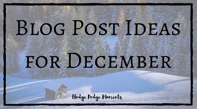 Blog Post Ideas for December