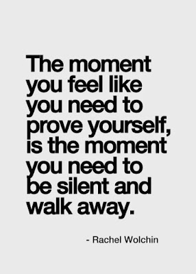 Quotes About Walking Away From Friendship: the moment you feel like you need to prove yourselfe,