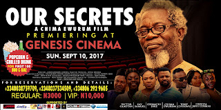 Chima Ewurum's 'Our Secrets' premiers on Genesis Cinema Owerri, Sept 10 1