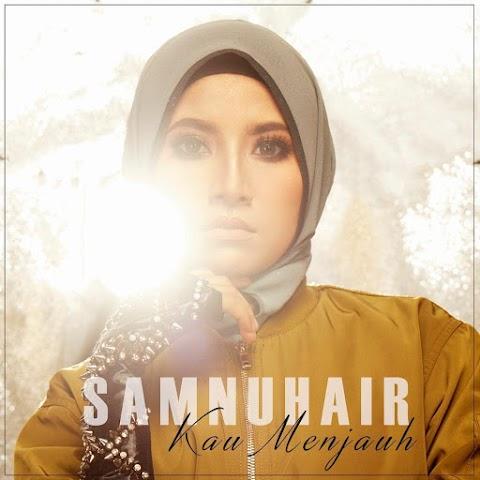 Sam Nuhair - Kau Menjauh MP3
