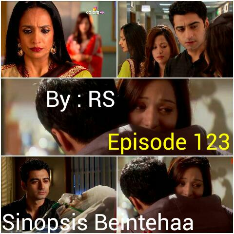 Sinopsis Beintehaa Episode 123