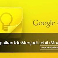 Google Keep : Kumpulkan ide menjadi lebih mudah