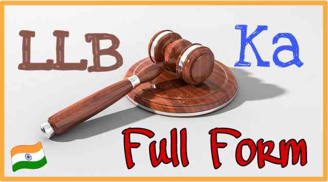 हिन्दी में जाने LLB ka Full Form - LLB Full Form in Hindi