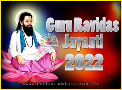2022 Guru Ravidas Jayanti Date & Time, 2022 Ravidas Jayanti Calendar