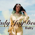 Lady JayDee - Baby_(Official Audio)_Mp3 Download Now