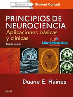 Principios de Neurociencia - 4ª Edición - Duane E. Heines