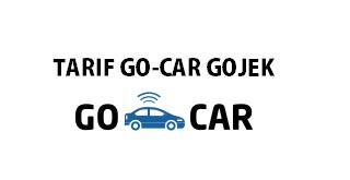 tarif go-car gojek, tarif gocar gojek, tarif taksi gojek, tarif gojek mobil, tarif mobil gojek