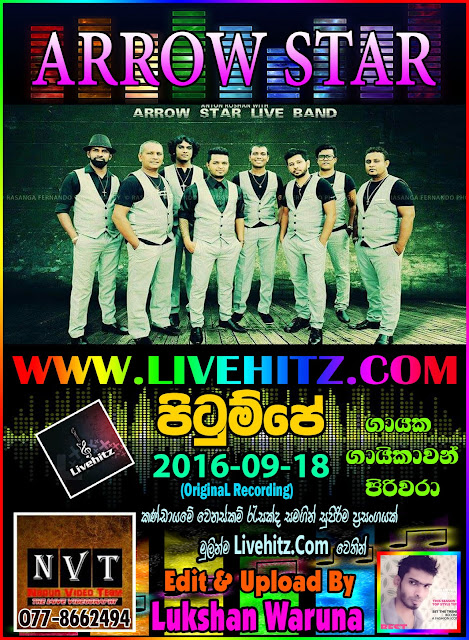ARROW STAR LIVE IN PITUMPE 2016-09-18