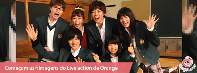 Começam as filmagens do Live action de Orange