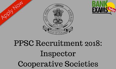 PPSC Recruitment 2018: Inspector Cooperative Societies post