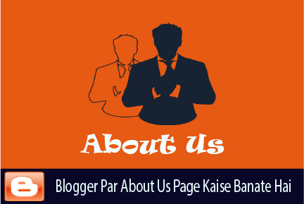 Blogger-Par-Bbout-Us-Page-Kaise-Kare