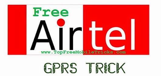 Airtel free Gprs Internet Trick 2014 Working
