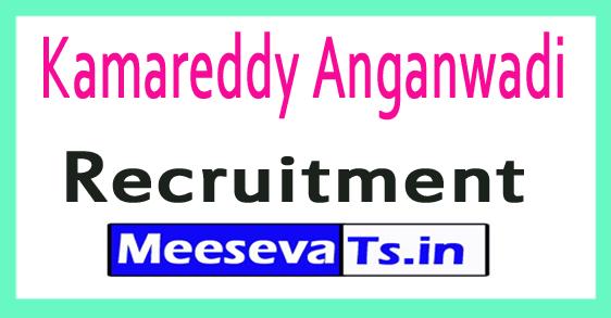 Kamareddy Anganwadi Recruitment 2017