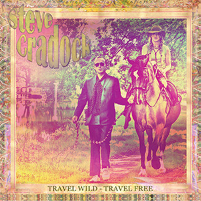 "Steve Cradock to release New Solo Album- ""Travel Wild- Travel Free"" drops September 30th"