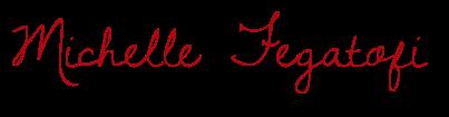 Michelle Fegatofi signature