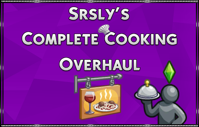 Srsly's Complete Cooking Overhaul
