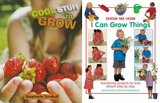 Cool Stuff to Grow; I Can Grow Things: Gardening Projects for Kids Shown Step by Step
