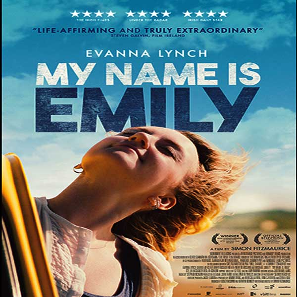 My Name Is Emily, My Name Is Emily Synopsis, My Name Is Emily Trailer, My Name Is Emily Review