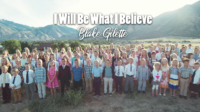 I Will Be What I Believe Blake Gilette Children Choir Voices