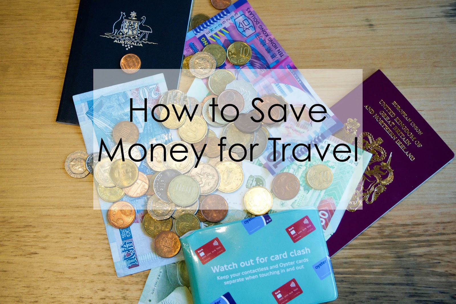 how to save money for travel, ways to save money for travel, saving money, travel