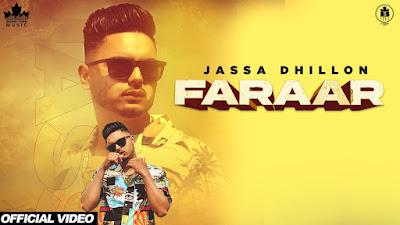 Presenting Faraar lyrics penned by Jassa Dhillon. Latest Punjabi song Faraar sung by Jassa Dhillon & music given by Gur sidhu.