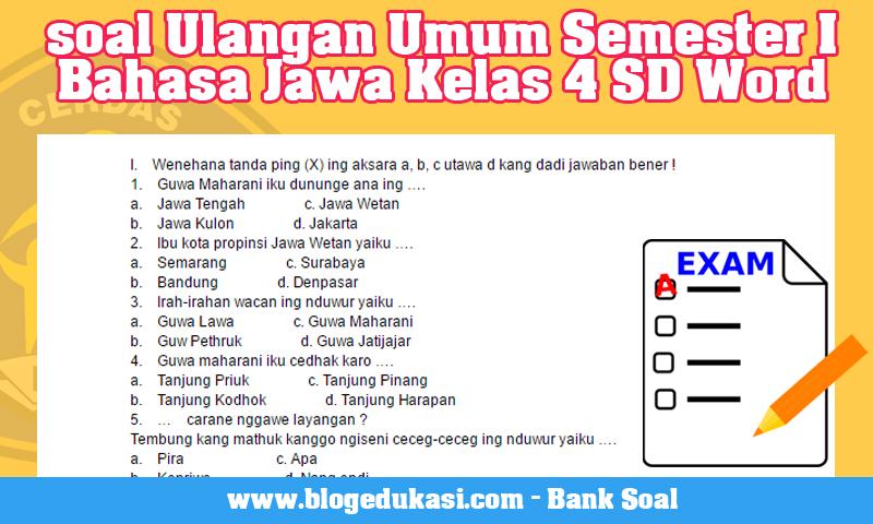 Soal Ulangan Umum Semester I Bahasa Jawa Kelas 4 SD Word